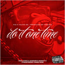 MIZ ft. Young De - Do It One Time Artwork
