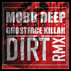 Mobb Deep ft. Ghostface Killah - Dirt (Remix) Artwork