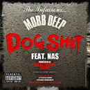 Mobb Deep ft. Nas - Dog Sh*t Artwork