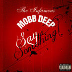 Mobb Deep - Say Something Artwork