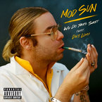 Mod Sun - We Do This Sh*t ft. Dej Loaf Artwork