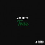 Moe Green - True Artwork