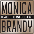 Monica ft. Brandy - It All Belongs To Me Artwork