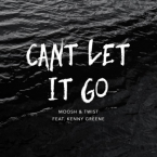 Moosh & Twist - Can't Let It Go ft. Kenny Greene Artwork