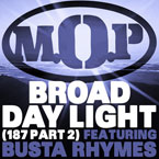 M.O.P. ft. Busta Rhymes - Broad Daylight Artwork