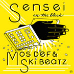 Mos Def & Ski Beatz - Sensei On The Block Artwork
