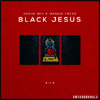 Yasiin Bey x Mannie Fresh - Black Jesus Artwork