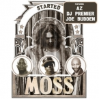 MoSS - Started ft. AZ, DJ Premier & Joe Budden Artwork