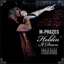 M-Phazes ft. Emilio Rojas &amp; Rich Rivera - Holdin&#8217; It Down Artwork
