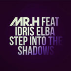 Mr Hudson ft. Idris Elba - Step Into The Shadows Artwork