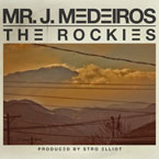 Mr. J. Medeiros - The Rockies Artwork