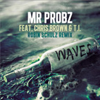 Mr. Probz ft. T.I. & Chris Brown - Waves (Remix) Artwork