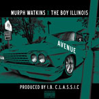 Murph Watkins x The Boy Illinois ft. Velvet Gunn - Avenue Artwork