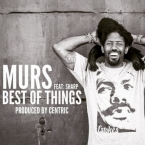 MURS - Best Of Things ft. Sharp Artwork
