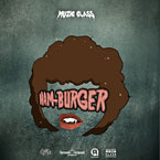 Muzic Class ft. Pate - Hamburgers Artwork
