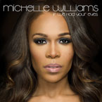 Michelle Williams - If We Had Your Eyes Artwork