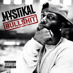 Mystikal - Bullsh*t Artwork