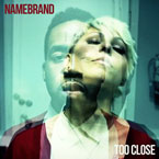 NameBrand x Alex Clare - Too Close Artwork
