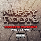 Nappy Roots - Concrete Pavement Artwork