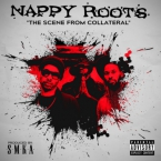Nappy Roots - The Scene From Collateral Artwork