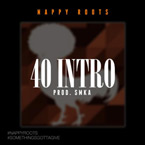 nappy-roots-40-intro