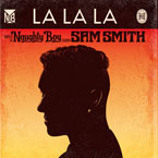 Naughty Boy ft. Sam Smith - La La La Artwork