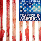 N.B.S. x Snowgoons - Trapped In America Artwork