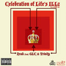 Neak ft. GLC &amp; Trinity - Celebration of Life&#8217;s ILLZ Artwork
