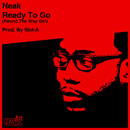 Neak - Ready To Go (Round The Way Girl) Artwork
