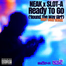 Neak - Ready to Go (Slot-A Body Bags Remix) Artwork