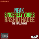 Neak x Sincerely Yours x Rashid Hadee - The Small Things Artwork