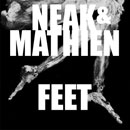 Mathien x Neak - Feet Artwork