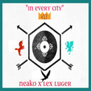NEAKO - In Every City Artwork