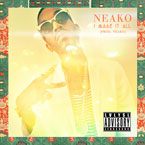 Neako - I Made It All Artwork