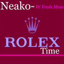 Neako ft. Fresh Moss - Rolex Time Artwork