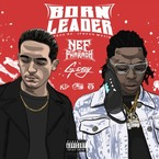 Nef The Pharaoh - Born Leader ft. G-Eazy Artwork