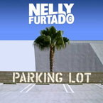 Nelly Furtado - Parking Lot Artwork