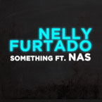Nelly Furtado ft. Nas - Something Artwork