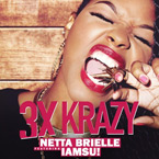 Netta Brielle ft. IAMSU! - 3xKrazy (Remix) Artwork