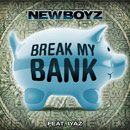 New Boyz ft. I.Y.A.Z - Break My Bank Artwork