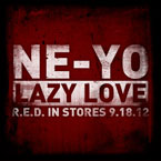 Ne-Yo - Lazy Love Artwork