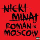 Nicki Minaj - Roman in Moscow Artwork