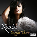 Nicole Scherzinger ft. 50 Cent - Right There Artwork