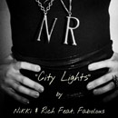 Nikki &amp; Rich ft. Fabolous - City Lights Artwork
