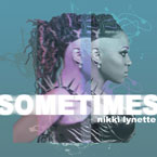 Nikki Lynette - Sometimes Artwork