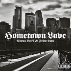 Nikko Lafre & Drew Love - Hometown Love Artwork