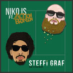 NIKO IS ft. Action Bronson - Steffi Graf Artwork