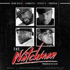 Nino Bless ft. Cambatta, Styles P &amp; Crooked I - The Watchmen Artwork