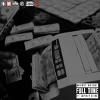 Nipsey Hussle - Full Time ft. Mitchy Slick Artwork