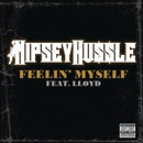 Nipsey Hussle ft. Lloyd - Feelin Myself Artwork
